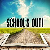 School's Out! by Various Artists