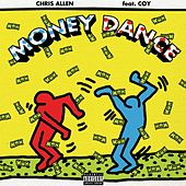 Play & Download Money Dance (feat. Coy) by Chris Allen | Napster