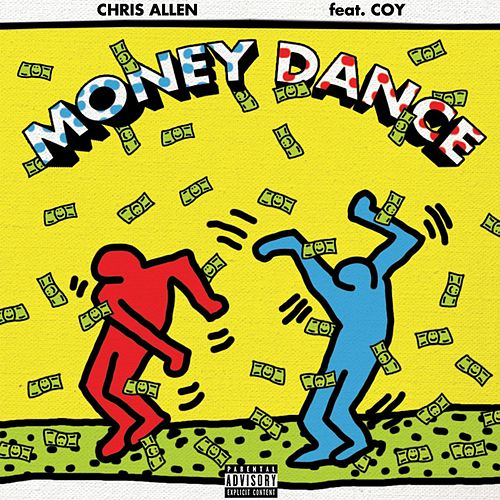 Money Dance (feat. Coy) by Chris Allen