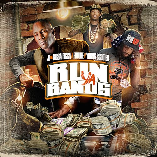 Play & Download Run Your Bands by JT the Bigga Figga | Napster