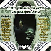 Play & Download The Game Is Ova Soundtrack by JT the Bigga Figga | Napster