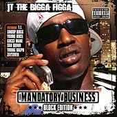 Mandatory Business: Block Edition von JT the Bigga Figga