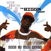 Play & Download Name In Your Mouth by JT the Bigga Figga | Napster
