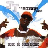 Name In Your Mouth by JT the Bigga Figga