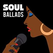 Play & Download Soul Ballads by Various Artists | Napster