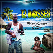 Play & Download Sonny Black Presents 12 Bosses Vol. 2 by Various Artists | Napster