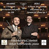 Brahms & Berg: Works for Clarinet & Piano (Live) by Various Artists