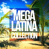 Mega Latina Collection by Various Artists