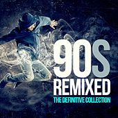 Play & Download 90s Remixed: The Definitive Collection by Various Artists | Napster
