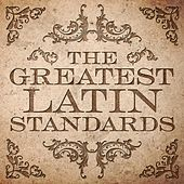 Play & Download The Greatest Latin Standards by Various Artists | Napster