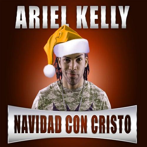 Navidad Con Cristo by Ariel Kelly