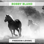 Freedom Loving von Bobby Blue Bland
