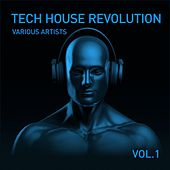 Tech House Revolution, Vol. 1 by Various Artists