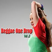 Play & Download Reggae One Drop, Vol. 2 by Various Artists | Napster
