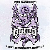 Play & Download No Guts No Glory: A Tribute to Kicking Crohn's & Colitis' Ass by Various Artists | Napster