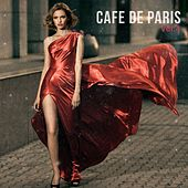 Cafe De Paris, Vol. 4 (Finest Selection of French Bar & Hotel Lounge) by Various Artists