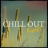 Chill Out Fields, Vol. 1 (Finest In Modern Chill Out & Ambient) by Various Artists