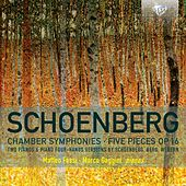 Play & Download Schoenberg Chamber Symphonies, Five Pieces, Op. 16 by Matteo Fossi | Napster