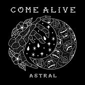 Astral by Come Alive