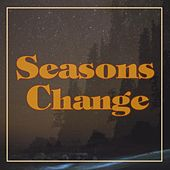 Play & Download Seasons Change by Fonda | Napster