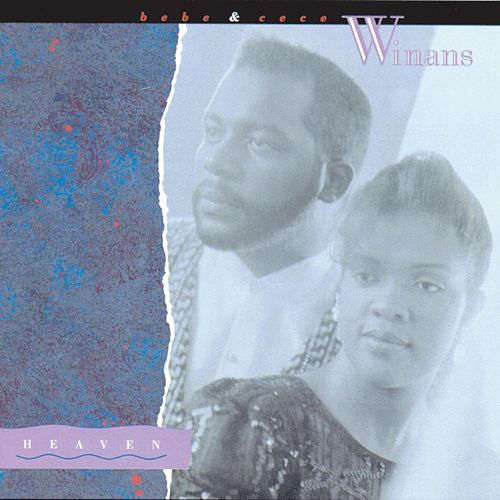 Play & Download Heaven by BeBe & CeCe Winans | Napster