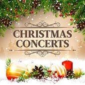 Play & Download Christmas Concerts by Various Artists | Napster