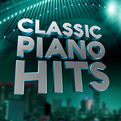 Play & Download Classical Piano Hits by Various Artists | Napster