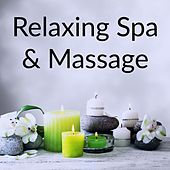 Relaxing Spa & Massage by Best Relaxing SPA Music