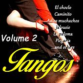 Play & Download Tangos Vol. 2 by Various Artists | Napster