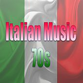 Italian music 70's - best italian songs (Canzoni italiane) by Various Artists