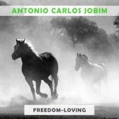 Freedom Loving von Antônio Carlos Jobim (Tom Jobim)