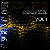 Play & Download Sublime Wavez - Global, Vol. 1 by Various Artists | Napster