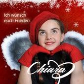 Ich wünsch euch Frieden by Chiara