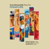 Armoni Ensemble Piano Trio: Miniature by Armoni Ensemble Piano Trio