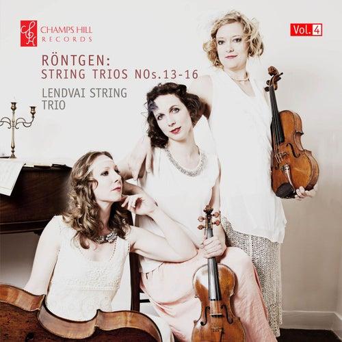 Röntgen: Trios Nos. 13-16 by Lendvai String Trio