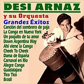 Play & Download Grandes Éxitos by Desi Arnaz | Napster