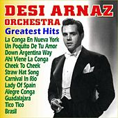 Play & Download Greatest Hits by Desi Arnaz | Napster