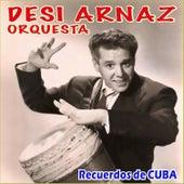 Play & Download Recuerdos de Cuba by Desi Arnaz | Napster