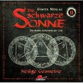Folge 11: Heilige Geometrie by Die schwarze Sonne