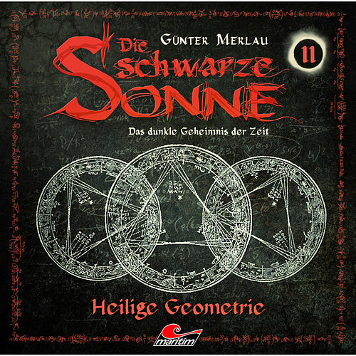 Folge 11: Heilige Geometrie von Die schwarze Sonne
