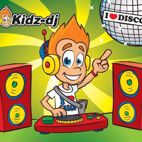 Play & Download I Love Disco by Kidz-DJ | Napster