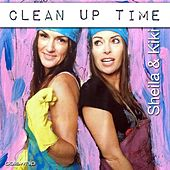Play & Download Clean up Time by Sheila | Napster