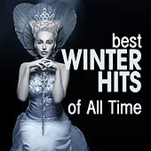 Play & Download Best Winter Hits of All Time by Various Artists | Napster