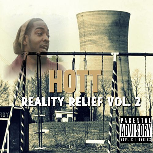 Play & Download Reality Relief, Vol. 2 by HOT T | Napster