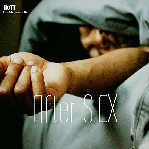 Play & Download After Sex by HOT T | Napster
