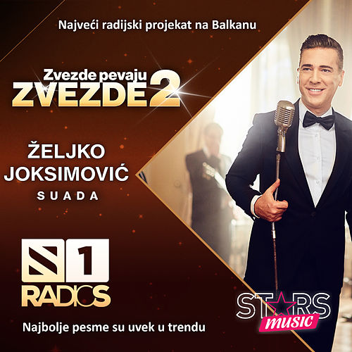 Play & Download Suada by Zeljko Joksimovic | Napster