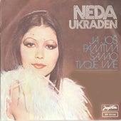 Ja jos pamtim samo tvoje ime by Neda Ukraden