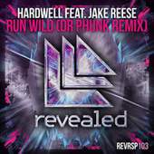 Play & Download Run Wild (Dr Phunk Remix) by Hardwell | Napster