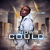 Play & Download How Could I by Gage | Napster