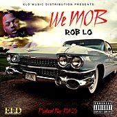 Play & Download We M.O.B by Roblo | Napster